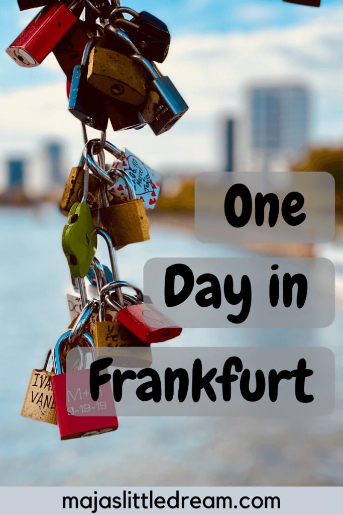One Day in Frankurt am Main
