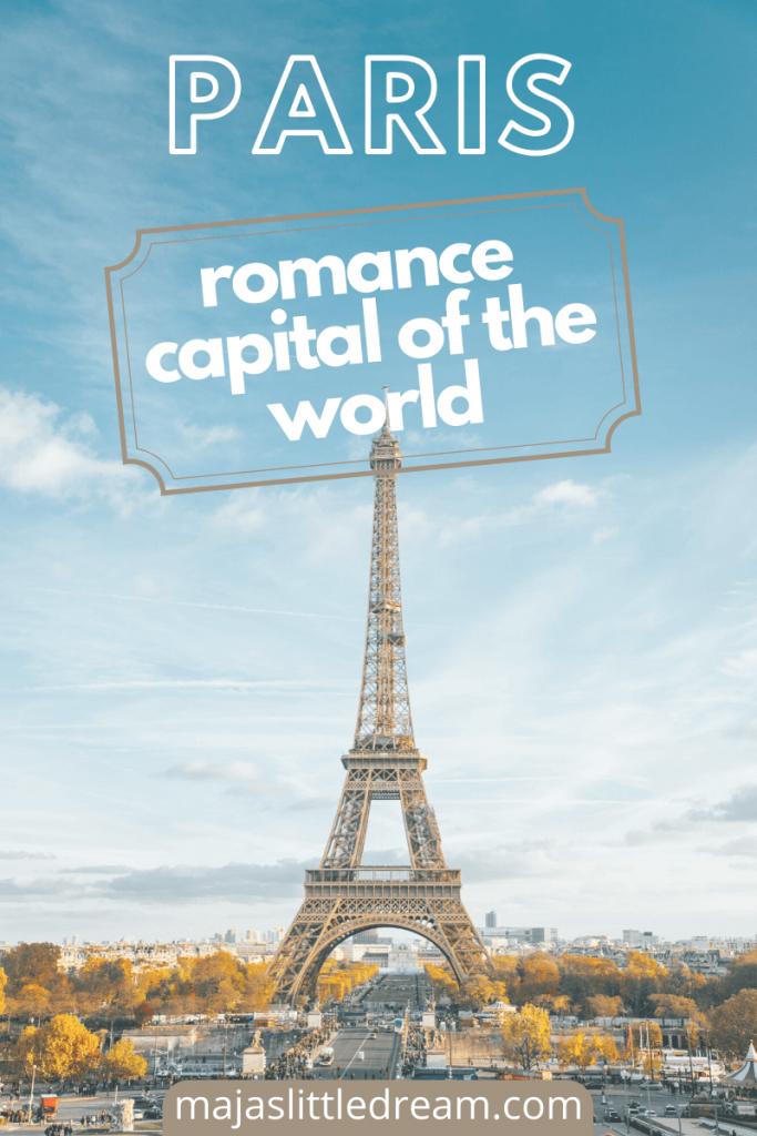 Paris – the romance capital of the world