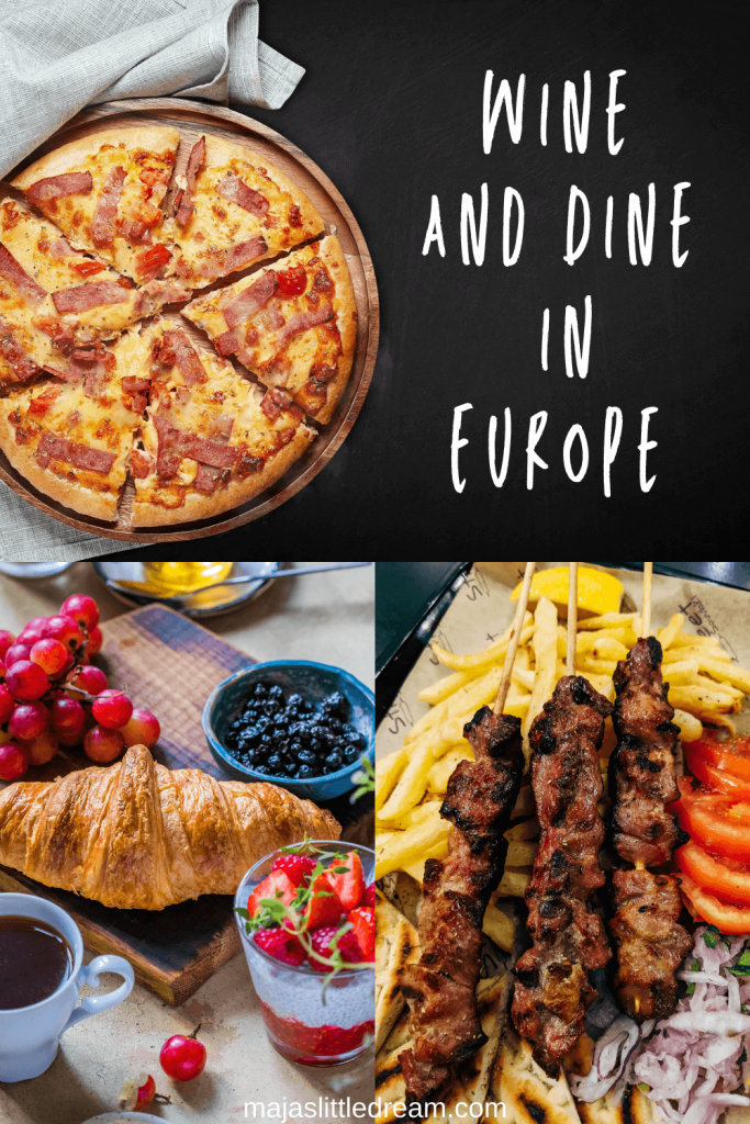 Wine and Dine in Europe
